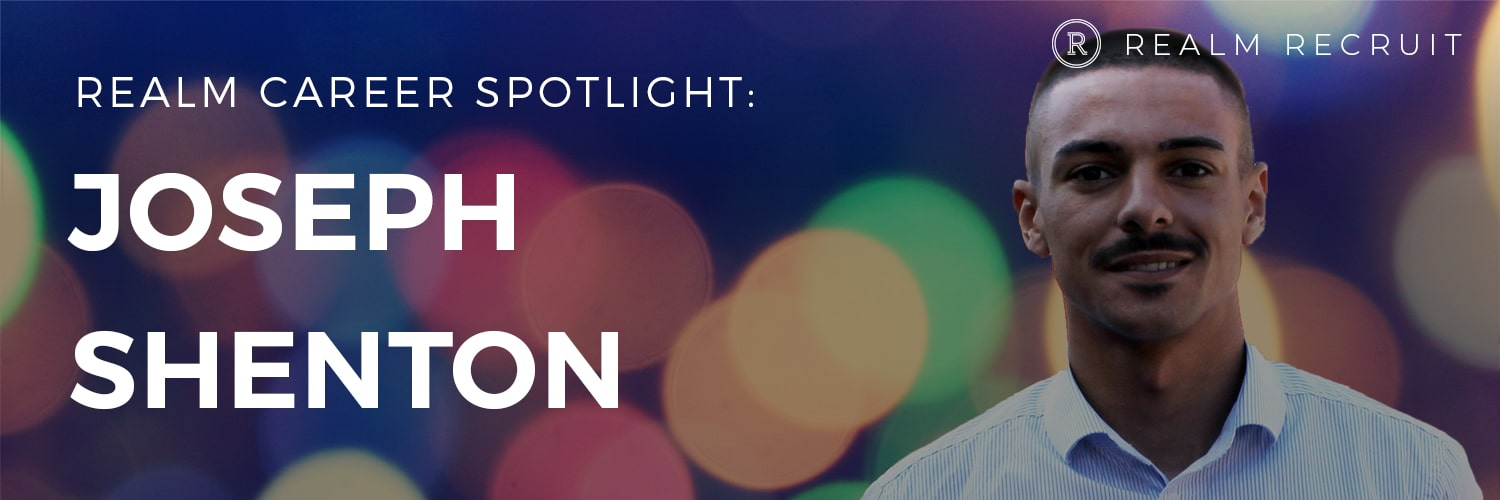 Career Spotlight – Joseph Shenton