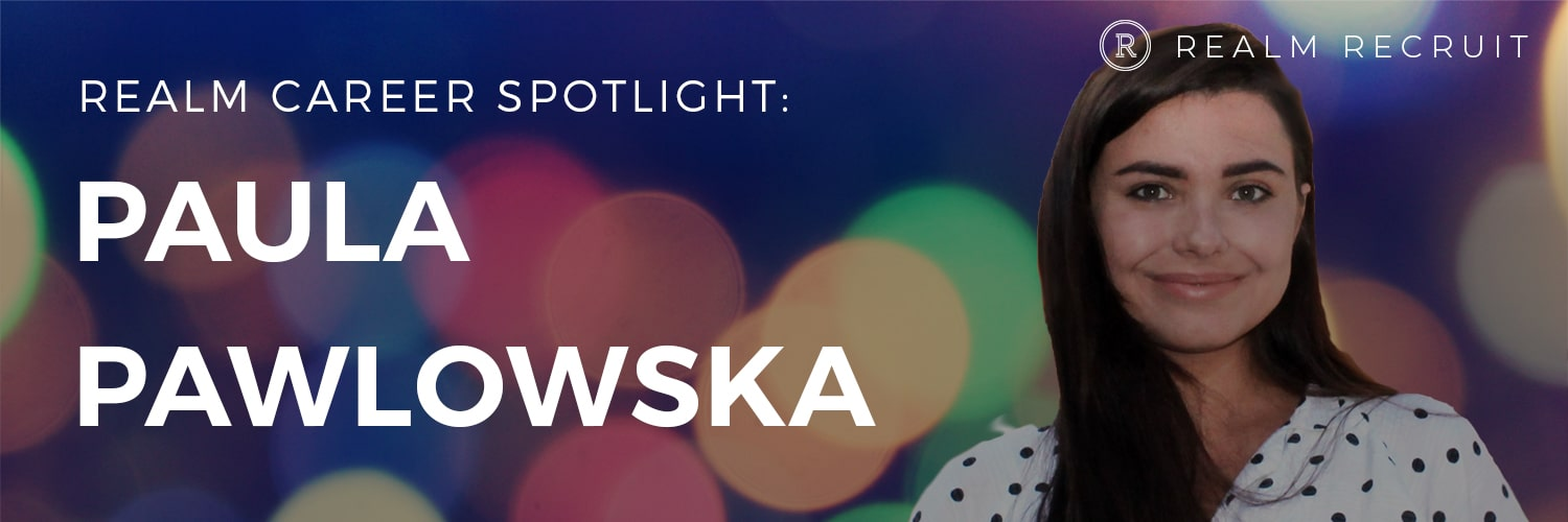 Career Spotlight – Paula Pawlowska