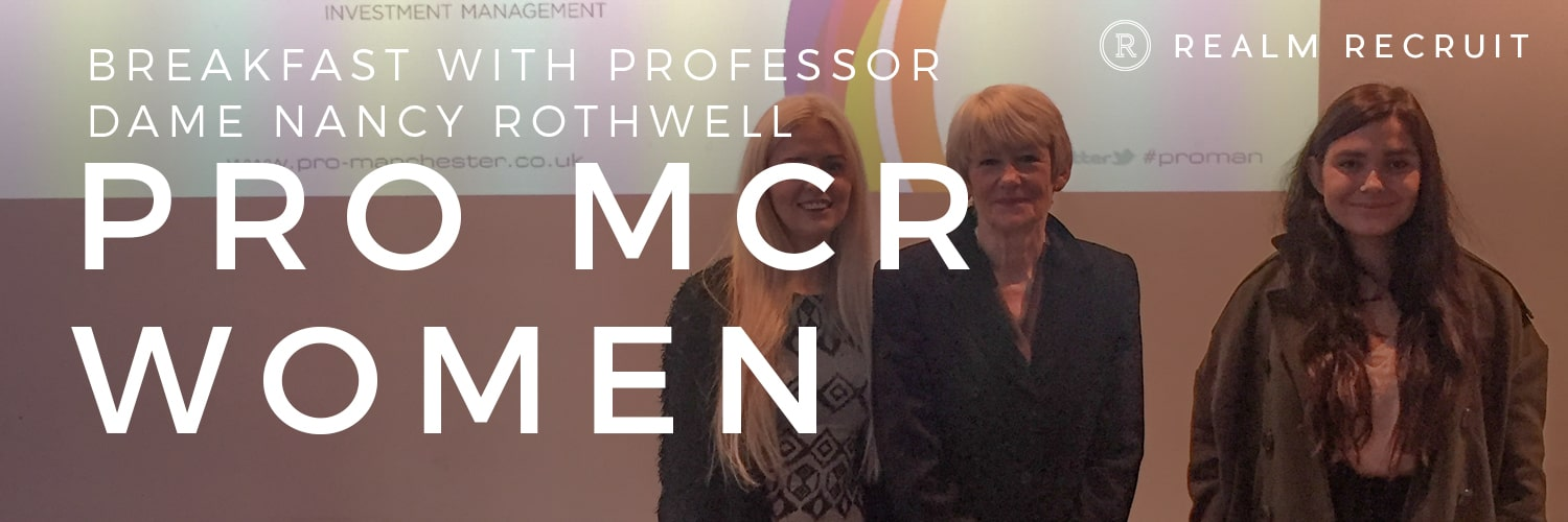 Pro-women: Breakfast with Professor Dame Nancy Rothwell