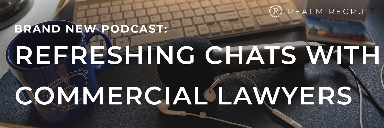 Realm Reveals New Podcast Series: Refreshing Chats with Commercial Lawyers