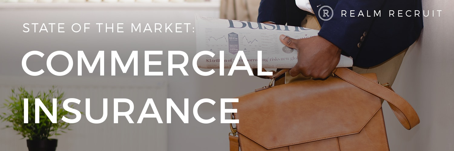 State of the Market: Commercial Insurance