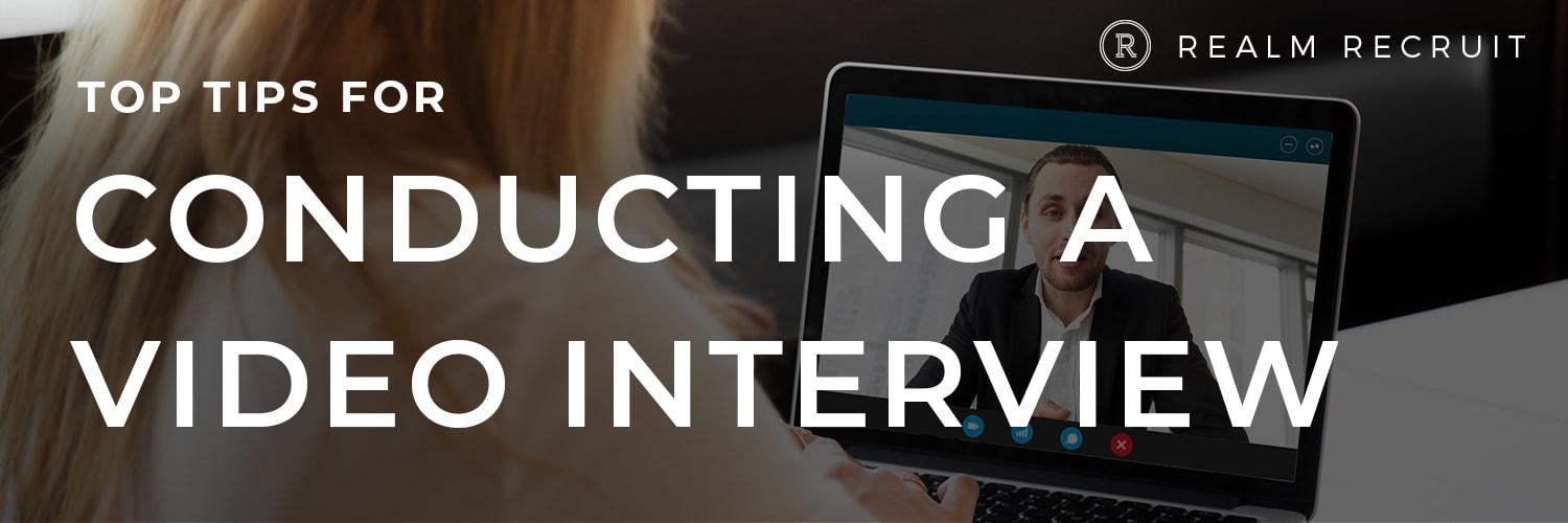 How to successfully conduct a video interview