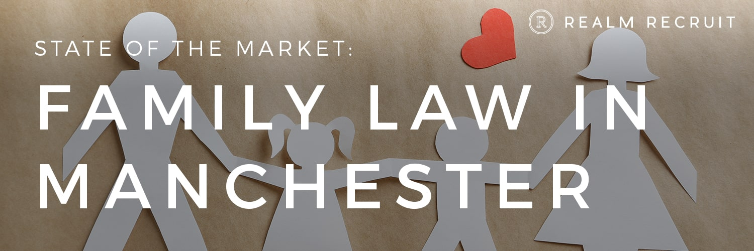 The State of the Family Law Market for NQ Solicitors in Manchester